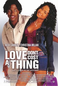 Love Don't Cost A Thing...High school geek to cool dude ...gets the girl!