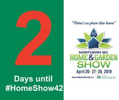 Just 2 short days until Are you ready? Garden Show, Home And Garden, Bc Home, Day
