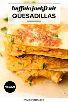 Buffalo Jackfruit Quesadillas are completely dairy free, cheesy, spicy and SO delicious! Easy recipe. Cheap Meals, Easy Meals, Tips For Going Vegan, Best Veggie Burger, Jackfruit Recipes, Delicious Vegan Recipes, Vegan Dinners, Soups And Stews, Burgers