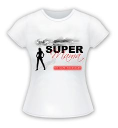 SuperMama Tee! Get yours today!  https://sites.google.com/site/supermamancn/