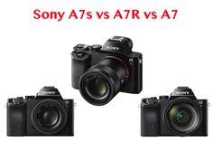 Sony A7s vs A7R vs A7 - which Sony full-frame camera should you buy?