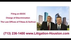 Filing a Charge of Discrimination - Employment Lawyer (713) 236-1400
