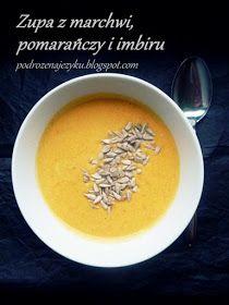 Podróże na języku: Zupa z marchwi, pomarańczy i imbiru Cantaloupe, Fruit, Drinks, Food, Drinking, Beverages, Essen, Drink, Meals