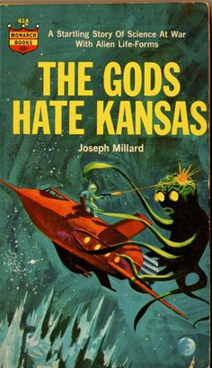 vintage pulp fiction - I have no reason to doubt this is real - The Gods Hate Kansas