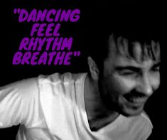 Breathe, Dance, Feelings, Quotes, Fictional Characters, Dancing, Quotations, Quote, Fantasy Characters