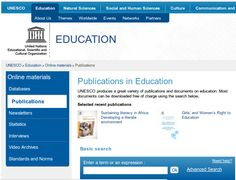 UNESCO - Publications In Education Search | Here's a huge range of free educational resources - especially for creative, low-cost classrooms.  Follow your interests.  Search according to your needs. You may be delighted at what UNESCO can offer.