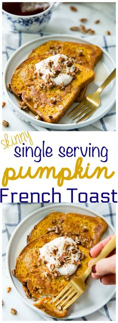 #AD Skinny Single Serving Pumpkin French Toast - easy, yummy and cozy. The perfect fall morning meal and comfort food heaven at its finest! #TheBetterEgg #OnlyEB