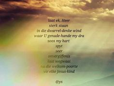 Afrikaans, Worship, Poems, Quotes, Qoutes, Poetry, Quotations, Afrikaans Language, Poem