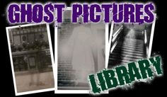 Ghost Pictures & Ghost Photos