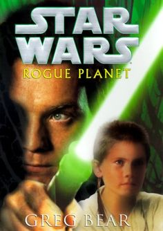 Rogue Planet (Star Wars) by Greg Bear 0345435389 9780345435385 Star Wars Novels, Star Wars Books, Rogue Planet, Planet Books, The Phantom Menace, Jedi Knight, The Force Is Strong, Obi Wan, Used Books