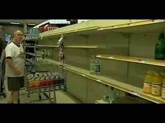 07/13/2010 - Empty Store Shelves Coming to America - YouTube - this crisis passed, but it's still a good illustration.