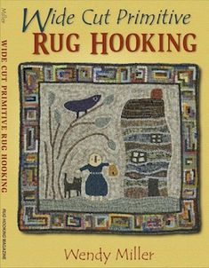 Items Similar To Wide Cut Primitive Rug Hooking A New Book By Wendy Miller Of The Red Salt Box Learn Secrets Making You Own Rugs