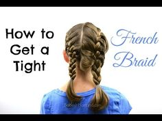 How to get a Tight French Braid - Babes In Hairland