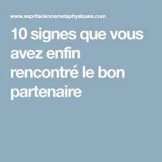 10 signes que vous avez enfin rencontré le bon partenaire