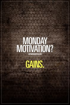 #Mondaymotivation ✖️ #Gains If you ever need some Monday motivation.. Think about those gains baby!! #gymlife #gymaddict #gymmotivation #fitnessmotivation #gymquotes #gains www.gymquotes.co for all our motivational gym and fitness quotes!