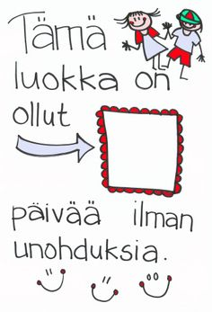 Ilman unohduksia ___ päivää! Classroom Organization, Classroom Management, Learn Finnish, School Classroom, Primary School, Social Skills, Special Education, Behavior, Back To School