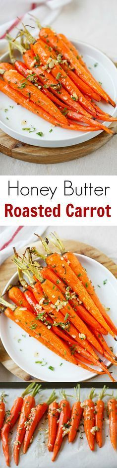 Honey Butter Roasted Carrots – the most delicious and tender roasted carrots, with honey, butter and garlic. So easy and takes 10 mins to prep | http://rasamalaysia.com