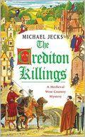 The Crediton Killings by Michael Jecks
