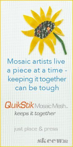 Your tesserae sticks right on the mesh - no glue or thinset. Just place the tile with a little pressure. QuikStik Mosaic Mesh is the perfect substrate for working over patterns or large architectural installations.