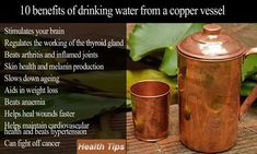 10 benefits of drinking water from a copper vessel...