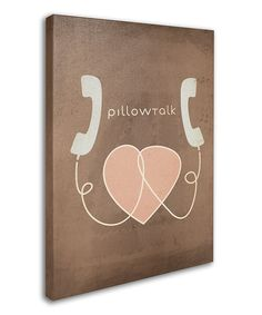 Take a look at this 'Pillow Talk' Canvas Wall Art on zulily today!
