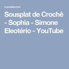 Sousplat de Crochê - Sophia - Simone Eleotério - YouTube