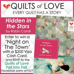 """""""Hidden in the Stars"""" by author Robin Caroll is the newest book in the Quilts of Love series. Enter for a chance to win a $200 Visa card and RSVP for the """"Fall into Fall"""" Facebook party. Click for details."""