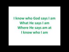 I Know Who I Am Lyrics - YouTube