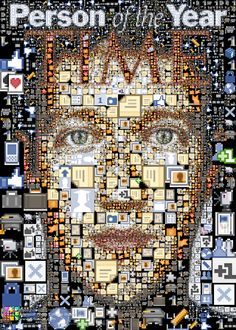 In this collage, made for Time Magazine's Person of the Year, we see many Facebook screen shots and icons that are used to make up the face of Facebook's creator, Mark Zuckerberg.