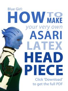 How to Make an Asari Latex Headpiece by Tatter-Hood.deviantart.com on @deviantART
