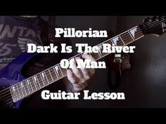 Pillorian - Dark Is The River Of Man Guitar Lesson (Just Riffs) - YouTube