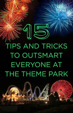 15 Tips And Tricks To Outsmart Everyone At The Theme Park - BuzzFeed Mobile  Very helpful.