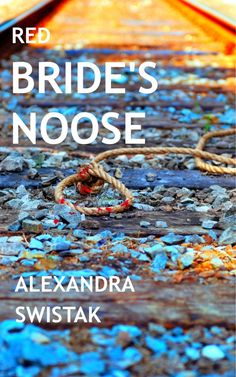 New Release Spotlight: Red Bride's Noose http://www.ebook-formatting.co.uk/new-release-spotlight-red-brides-noose/