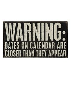 'Dates on Calendar' Box Sign