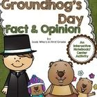 Groundhog's Day Fact & Opinion