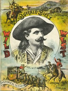 Buffalo Bill Cody Wild West Show poster.
