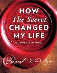 """Read """"How The Secret Changed My Life"""" by Rhonda Byrne available from Rakuten Kobo. Since the very first publication of The Secret a decade ago, Rhonda Byrne's bestselling book has brought forth an explos. Film Le Secret, The Secret, Secret Book, Change Is Good, Change My Life, Rhonda Byrne Books, Secret Law Of Attraction, How To Manifest, Book Of Life"""