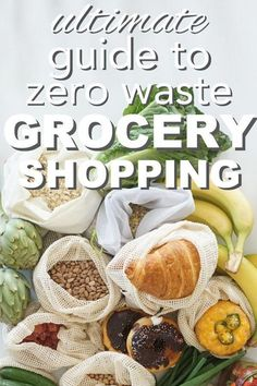 The ultimate Guide to Zero Waste Grocery Shopping from www.goingzerowast… The ultimate Guide to Zero Waste Grocery Shopping from www. Going Zero Waste, No Waste, Reduce Waste, Reduce Reuse, Reuse Recycle, Waste Reduction, No Plastic, Plastic Waste, Eco Friendly House