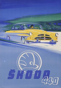 ŠKODA 440 great car from Mlada Boleslav, Czechia Retro Advertising, Vintage Advertisements, Vintage Ads, Vintage Posters, Classic Motors, Classic Cars, Automobile, Ad Car, Car Posters