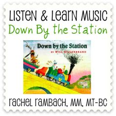 Down by the Station | Listen & Learn Music Store