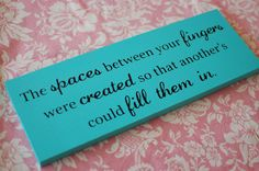 Love Quote Sign Custom Painted Wood Sign with quote - Perfect Gift Idea or Decor at your wedding. $32.00, via Etsy.