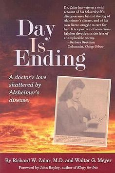Day Is Ending : A Doctor's Love Shattered by Alzheimer's Disease $7.98 Free Shipping!