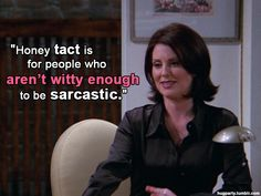 lol - Love me some Karen Walker