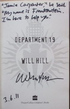 Will Hill's Signature (author of the Department 19 series)