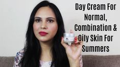 Day Cream For Normal, Combination, Oily Skin Face Care, Skin Care, Cream For Oily Skin, Fashion Tips For Girls, Normal Skin, Flawless Skin, Combination Skin, Best Face Products, Face Skin