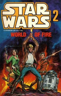 """Star Wars 2: World of Fire""  Marvel Comics, originally published March 1980"