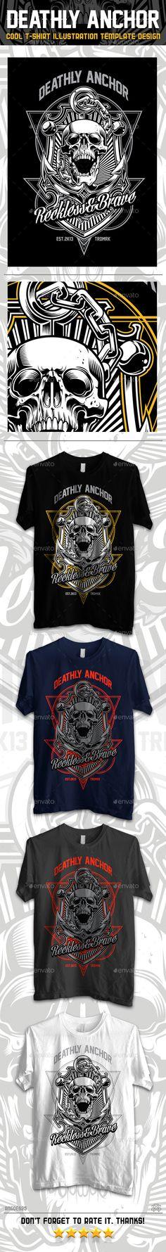 Deathly Anchor T-Shirt Vector illustration Design. Download: http://graphicriver.net/item/deathly-anchor/12497802?ref=ksioks