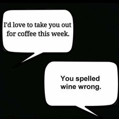 #coffee #wine