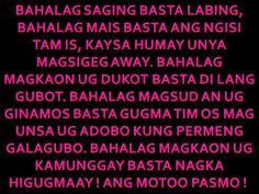 BINISAYA UG UBAN PA: Bisaya quotes ug mga Amerkano nagbinisaya Bisaya Quotes, Qoutes, Funny Quotes, Tagalog Quotes Patama, Hugot Quotes, Hugot Lines, Haha, Language, Inspirational Quotes