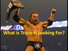 Fro Wrestling Podcast Episode 50 - What is Triple H Looking For?